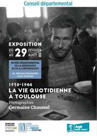 Evenement Haute Garonne 1938-1944 La vie quotidienne à Toulouse, photographies de Germaine Chaumel