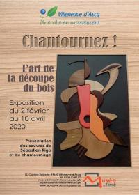 Evenement Tourcoing Chantournez! L'art de la découpe du bois