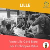 Evenement Tourcoing Visite Lille Côté Bière par L'Echappée Bière