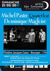 Evenement Saint Doulchard After the Crescent : Michel Pastre feat Dominique Magloire