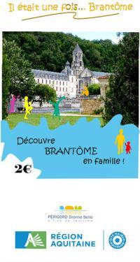 Idée de Sortie Brantôme « Il était une fois... Brantôme »