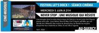 Evenement Lot Ciné - Let's Docks : Never Stop, une Musique qui Résiste