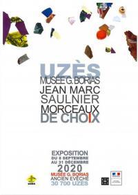 Evenement Nîmes Exposition de Jean-Marc Saulnier -  Morceaux de choix