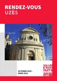 Evenement Nîmes Uzès, Ville d'art et d'histoire - Visites guidées, conférences... Rendez-vous Uzès d'octobre 2020 à mars 2021