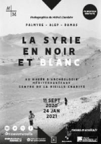 Evenement Fontvieille La Syrie en noir et blanc - Michel Eisenlohr (Fermé jusqu'à nouvel ordre)