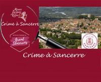 Idée de Sortie Saint Satur Crime à Sancerre