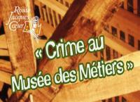 Idée de Sortie Clémont Crime au Musée d'Argent-sur-Sauldre