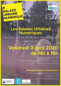 Idée de Sortie Thionville ÉVÉNEMENT - LES BALADES URBAINES NUMÉRIQUES - ANNULÉ
