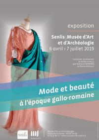 Idée de Sortie Senlis Exposition Mode et beauté à l'époque gallo-romaine