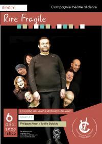 Evenement Oise Rire fragile de Philippe Avron par la compagnie Théâtre Al Dente