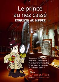 Evenement Lanuéjouls Visite-Jeu Le Prince au Nez Cassé, Enquête au Musée