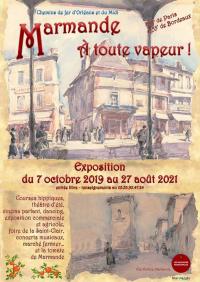 Evenement Aquitaine Exposition Marmande à toute vapeur. aux Archives Municipales