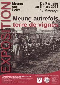 Evenement Loiret Exposition Meung autrefois: terre de vignes