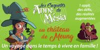 Evenement Orléans Les enquêtes d'Anne Mesia au château de Meung sur Loire