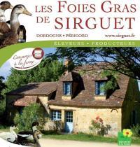 Idée de Sortie Faux Les Foies Gras de Sirguet