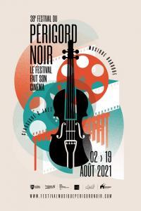Evenement Yssandon 39éme édition du Festival du Périgord Noir : le cinéma de Karol Beffa