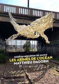 Evenement Villers lès Nancy EXPOSITION LES ABÎMÉS DE L'OCÉAN