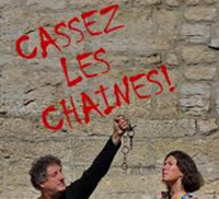 Evenement Vireux Molhain Théâtre /Musique : Casser les chaines