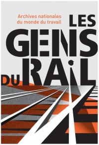 Evenement Roubaix Exposition Les gens du rail