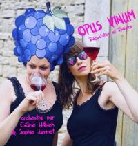 Evenement Ruffey lès Beaune « Opus Vivum » - dégustation-spectacle