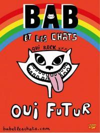 Evenement Châteaurenard BAB et LES CHATS : Oui Futur