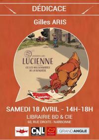 Evenement Ginestas Dédicace Gilles ARIS - Lucienne