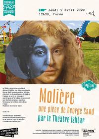Evenement Balan Molière, une pièce de George Sand