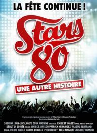 Evenement Haute Garonne STARS 80 - UNE AUTRE HISTOIRE