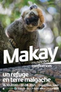 Evenement Lyon Exposition : Makay, un refuge en terre malgache à Lyon (69)