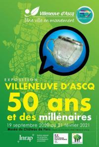 Evenement Roubaix Exposition Villeneuve d'Ascq 50 ans et des millénaires