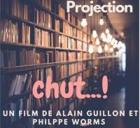Evenement Savigny en Septaine Chut...! Projection du film d'Alain Guillon et Philippe Worms