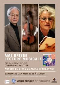 Evenement Allogny Ame brisée, une lecture musicale par la comédienne Catherine Gautier autour du merveilleux livre de Akira Mizubayashi