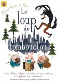 Evenement Brive la Gaillarde Spectacle ''Le loup de Tomboucktou''