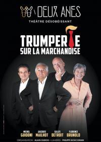 Evenement Aspremont Théâtre : Trumperie sur la marchandise