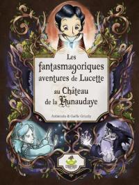 Evenement Saint Vran Sortie du roman graphique Les fantasmagoriques aventures de Lucette au château de la Hunaudaye