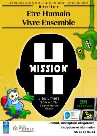 Evenement Valderoure Mission H , Atelier etre humain vivre ensemble