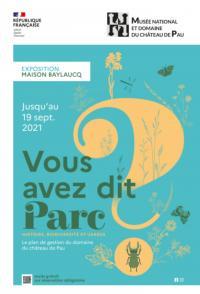 Evenement Pau Exposition Vous avez dit Parc-