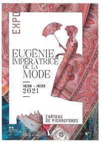 Evenement Saint Pierre Aigle Exposition Eugénie, Impératrice de la Mode
