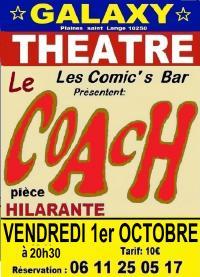 Evenement Les Riceys Pièce de théâtre : Le coach au Galaxy
