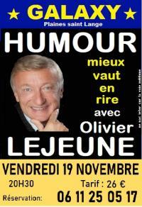 Evenement Les Riceys Spectacle : Olivier Lejeune au Galaxy