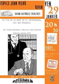Evenement Haulmé La vie et la mort de F. Mitterrand, roi des français