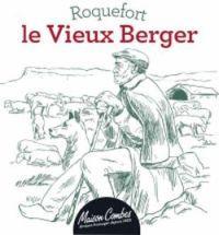 Idée de Sortie La Bastide Pradines Roquefort Le Vieux Berger