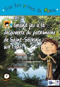 Idée de Sortie Moulin Neuf Sur les pistes de Robin à Saint-Seurin-sur-L'Isle