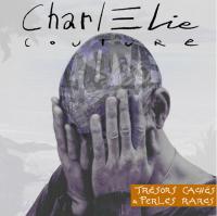 Evenement Matton et Clémency Concert : CharlElie COUTURE: Trésors cachés et Perles rares