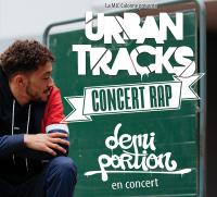 Evenement Raucourt et Flaba Concert : Urban Tracks -Demi Portion + Jibton + Taleb Latimore