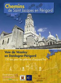 Idée de Sortie Négrondes Voie de Vézelay Etape 3 : Sorges-Périgueux