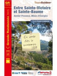 Idée de Sortie Trets GR de Pays Sentier Provence, Mines d'Energie