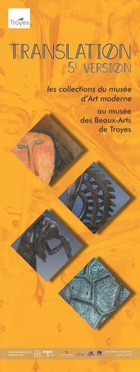 Evenement Charmont sous Barbuise Exposition - Translation : les collections du musée d'Art moderne