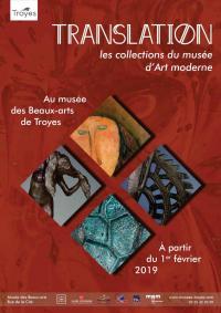 Idée de Sortie Troyes Visite guidée - Translation : les collections du musée d'Art moderne au musée des Beaux-Arts
