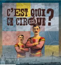 Evenement Viala du Tarn Festival CQCC - : Cabaret cirque Les échappés du carré - acte 18